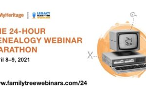 24-Hour Genealogy Webinar Marathon RETURNS! Register NOW for the FREE 24-Hour Genealogy Webinar Marathon, an amazing virtual event hosted by FamilyTreeWebinars.com and MyHeritage April 8-9, 2021! http://legacy.familytreewebinars.com/?aid=6362 #ad #genealogy #freegenealogy #webinars