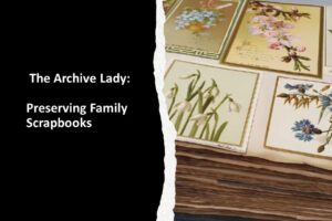 Melissa Barker, The Archive Lady, shares her step-by-step method for preserving family scrapbooks