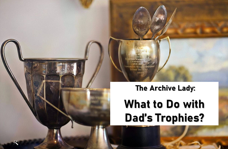The Archive Lady tackles the problem of preserving trophies and documenting the stories behind them